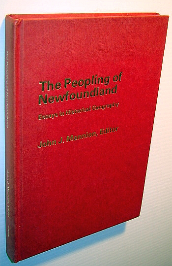 Image for The Peopling of Newfoundland: Essays in historical geography (Social and economic papers)