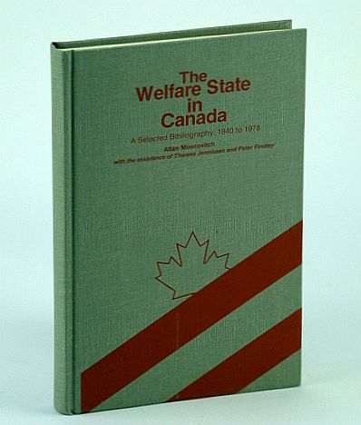 Image for The Welfare State in Canada: A Selected Bibliography, 1840 to 1978