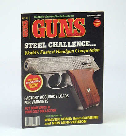 Guns Magazine, September (Sept.) 1985 - World's Fastest Handgun Competition, Arganbright, Bob; Hopkins, Cameron; Trzoniec, Stan; Swartley, Ron; Shumar, D.; Woods, J.; Sterett, L.; Hamilton, Claud S.; Fanta, Ladd; Woods, J.; Matunas, E.; Bridges, T.