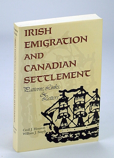 Image for Irish Emigration and Canadian Settlement: Patterns, Links, & Letters