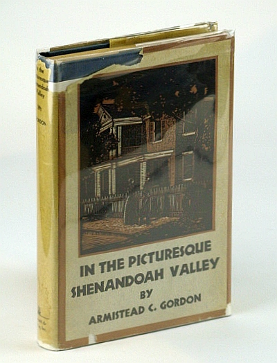 In the Picturesque Shenandoah Valley, Gordon, Armistead C.