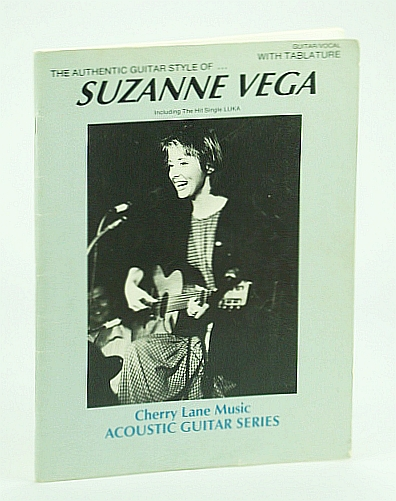 Image for The Authentic Guitar Style of Suzanne Vega with Tablature by Mark Phillips (1989-05-03)