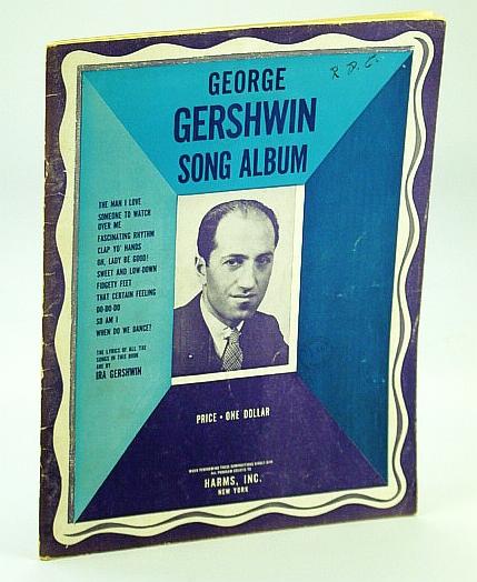 George Gershwin Song Album. 1938. Paper., Gershwin & Gershwin, George & Ira