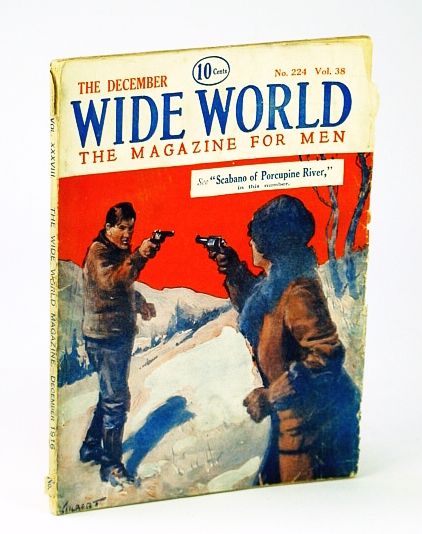 """Wide World, The Magazine For Men, December (Dec.) 1916, No. 224, Vol. 38 - My Seven Years' Imprisonment in Prussia, Goodchild, G.; Francis, D.; Dickie, F.; """"Muzaffer""""; Willey, D.; Brandreth, C.; Anderson, A.; Et al"""