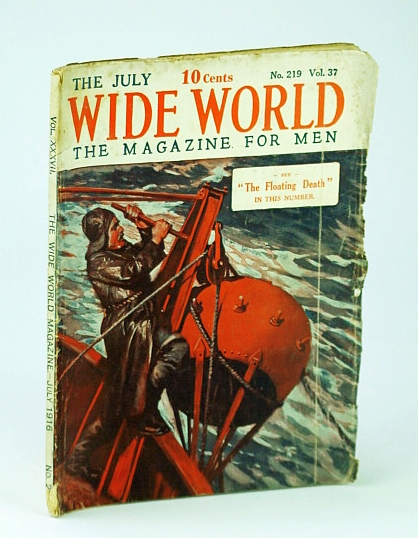 Image for Wide World - The Magazine for Men, July 1916, No. 219, Vol. XXXVII: The Floating Death (Mines)