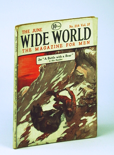 The Wide World - The Magazine for Men, June, 1916, No. 218, Vol. 37 - A Holiday in Mongolia, Corson, A.; Treacher, M.; Fletcher, A.; Askew, A.; Czaplicka, M.; Lees, G.; Shepstone, H.; Rigg, W.; Bredon, J.; Lincoln, R.;