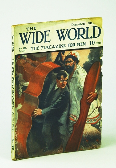 The Wide World - The Magazine for Men, December (Dec.), 1913, No. 188, Vol. 32 - Salmon Fisheries of the Pacific / Power Absorber (Free Energy) Invented By Arizona Convict Roy J. Meyers, Thomas, T.; Cobb, J.; Pattison, M.; Farrer, R.; Soulie, G.; Talbot, P.; Hawks, J.; Et al