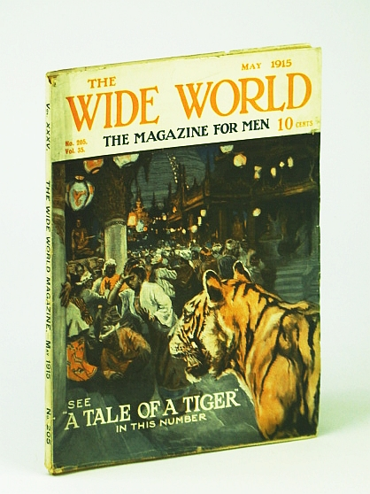 The Wide World  - The Magazine For Men, May 1915, No. 205, Vol. 35 - Across the Andes on Foot / Anso the Inaccessible, Hoyt, Vance; Eldred, C.; Haigh, G.; McCord, P.; Piatt, D.; Davidson, D.; Ganthony, R.; Shepstone, H.;  et al