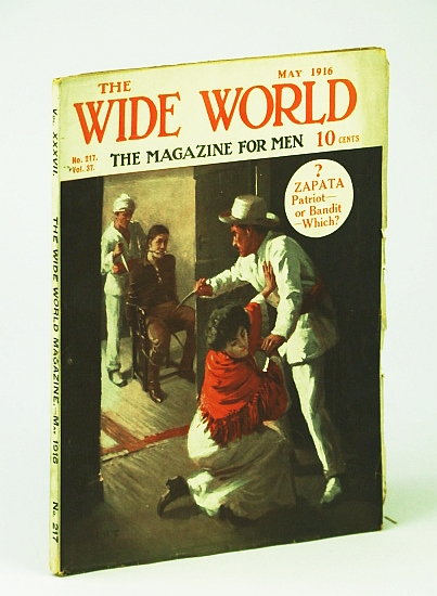 "The Wide World  - The Magazine For Men, May 1916, No. 217, Vol. 37 - ""Strafing"" a Zeppelin / Our Escape from ""German West"", Alpiser, P.; Dunn, H.; Christie, J.; Freeman, L.; Czaplicka, M.; Flether, A.; Et al"