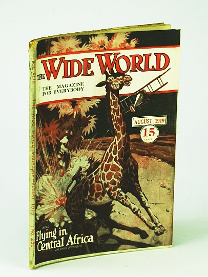 The Wide World  - The Magazine For Everybody, August 1919, No. 256, Vol. XLIII - The Theft of the Zuni God / Flying in Central Africa / Our LIfe at Holzminden, 'Woodpecker'; Rose, Frank; Heald, T.; Webster, F.; Martyn, F.; randall, S.; Somerset-Lister, H.; Thomason, H.; Evans, E.; Et al