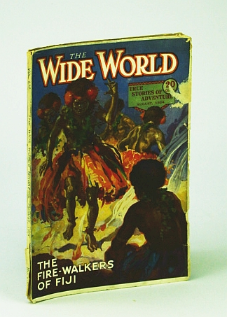 The Wide World  - The Magazine For Everybody, August (Aug.) 1924, No. 316, Vol. LIII - The Fire-Walkers of Fiji / Hunting Bighorn Sheep in Mexico, C.V.T.; Johnson, G.; McLaren, J.; Hogg, J.; Wilkins, B.; Walmsley, L.; Charles, B.; Et al
