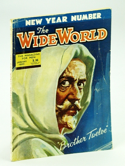 The Wide World - The Magazine For Men, January (Jan.) 1943  - Brother Twelve (12) Issue, Bride, W.W.; Osmond, Edward; Thomas, T.J.; Hinckley, George; Strachan, A.W.; Inkster, T.H.; Price, Willard; et al