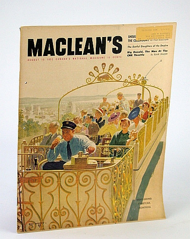 Maclean's, Canada's National Magazine, August (Aug.) 15, 1952 - Ray Bradbury's 'Cora and the Great Wide World', Bradbury, Ray; Bodsworth, Fred; Wuorio, Eva-Lis; Porter, Mackenzie; Callwood, June; et al