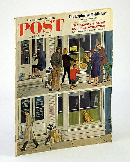 The Saturday Evening Post Magazine, April (Apr.) 30, 1960: Sin Committee / Explosive Middle East / Montana's Tourist Wilderness, Ray Bradbury; Cecil Dawkins; Naomi Babson; J. Schaefer; J. Morris; H.A. Smith; G.H. Young; R. Cromie; Perle Mesta; P. Morrison; P. Schubert; C.S. Forester; Amelia Bean