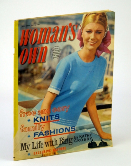 Woman's Own - The National Women's Weekly Magazine, 6 July 1963: Kathy Crosby and Her Life with Bing, Low, Dorothy M.; Maltz, Maxwell; Carter, D.; Dickens, M.; Crosby, Kathy; Patten, M.; Nichols, B.