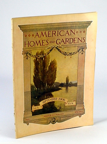 Image for American Homes and Gardens Magazine, September (Sept.) 1908, Volume V, No. 9 - The House of A.C. Bartlett, Esq., Lake Geneva, Wisconsin