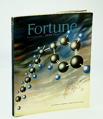 Fortune Magazine, Volume XXV Number 6, June 1942: The Negro's War / Sterling Products Inc. Vs. I.G. Farben in Latin America, Bissell, Richard M. Jr.; Hutchison, Bruce; et al
