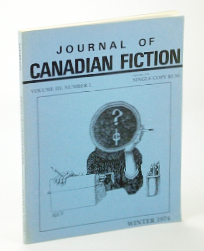 Image for Journal of Canadian Fiction, Winter 1974, Volume III, Number 1