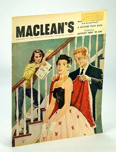 Maclean's - Canada's National Magazine, February (Feb.) 15, 1952 - Physicist Dr. Harold Johns Treats Cancer with Radiation, Hutton, Eric; Mitchell, W.O.; Walsh, Thomas; Smith, Ronald R.