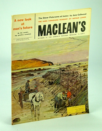 Maclean's - Canada's National Magazine, October (Oct.) 25th, 1958 - The Oscar Peterson's at Home, Allen, Robert T.; Lower, A.R.M.; Callwood, June; Clare, John; Hannon, Leslie F.; Berton, Pierre; Scholefield, Alan