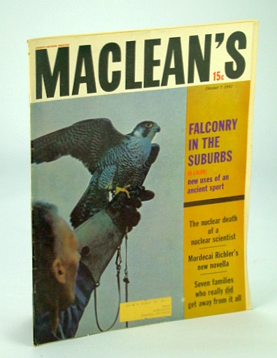 Maclean's, Canada's National Magazine, October (Oct.) 7, 1951 - Radiation Death of Louis Slotin / Mordecai Richler Novella, Moon, Barb.; Metcalfe, R.; Richler, Mordecai; Szulner, Eva; Hutton, E.; Nash, K.; Gray, J.; Bruce, H.; Et al