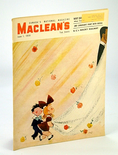 Image for Maclean's - Canada's National Magazine, 1 June, 1950 - Oilman Richard Keith Van Sickle / Vigilante Murder of the Donnelly Family Near Lucan, Ontario