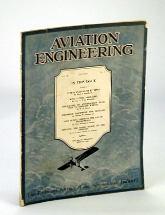 Aviation Engineering (Magazine) - The Technical Journal of the Aeronautical Industry, January 1930 -  Wind Tunnel Anomalies / Safe Flying With Instruments, Englehardt, Lloyd F.; De Bobrovsky, T.N.; Moore, W.B.; Parsons, Mahlon W. Jr.; Brown, W.G.; Jackson, W.E.; Kear, F.G.