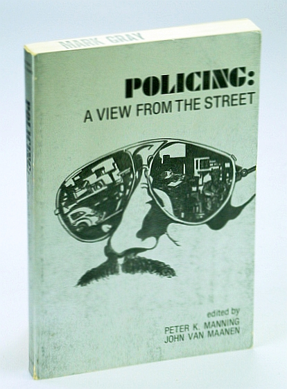 Image for Policing: A View from the Street