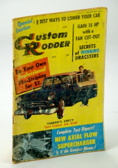Custom Rodder Magazine, July 1957, Volume 1, Number 2 - Cover Photo of Mike Wargo and His '55 Chevrolet 210 Sport Coupe, Potter, James E.; Et al