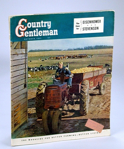 Country Gentleman Magazine - The Magazine for Better Farming, Better Living, October (Oct.) 1952 - The Wild and Free Mustangs (Horses), Athanas, Verne; et al
