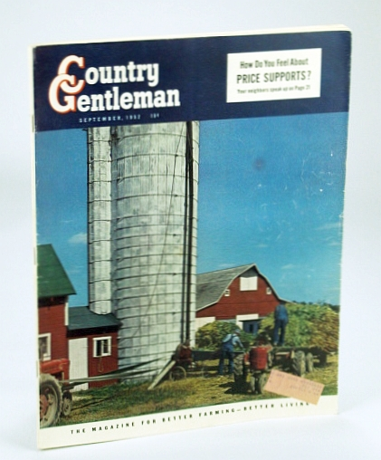 Image for Country Gentleman Magazine - The Magazine for Better Farming, Better Living, September (Sept.) 1952 - Easier Ways to Handle Corn