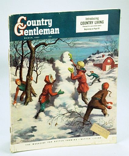 Image for Country Gentleman Magazine - The Magazine for Better Farming, Better Living, March 1952 - Includes First Country Living Magazine Within a Magazine