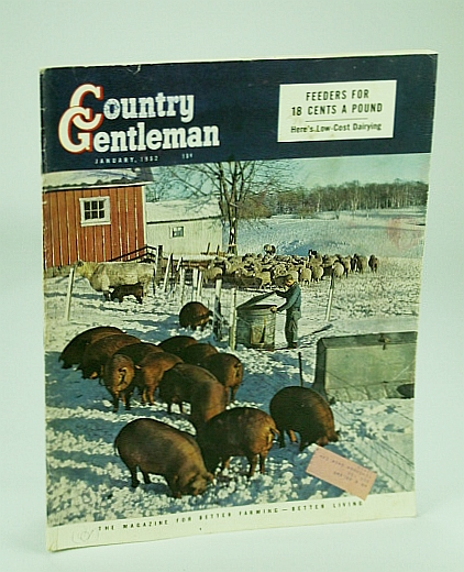 Country Gentleman Magazine - The Magazine for Better Farming, Better Living, January (Jan.) 1952 -  Low-Cost Dairying, Annixter, Paul; Mansfield, Margery; et al