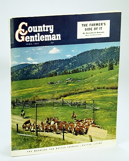 Image for Country Gentleman Magazine - The Magazine for Better Farming, Better Living, June 1951 - Better Ways to Handle Grain