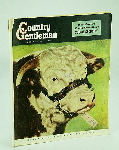 Image for Country Gentleman, The Magazine for Better Farming, Better Living - January (Jan.) 1951: What Farmers Should Know About Social Security