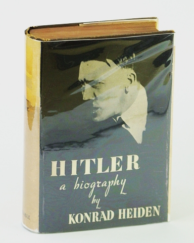 HITLER, A BIOGRAPHY, HEIDEN, KONRAD