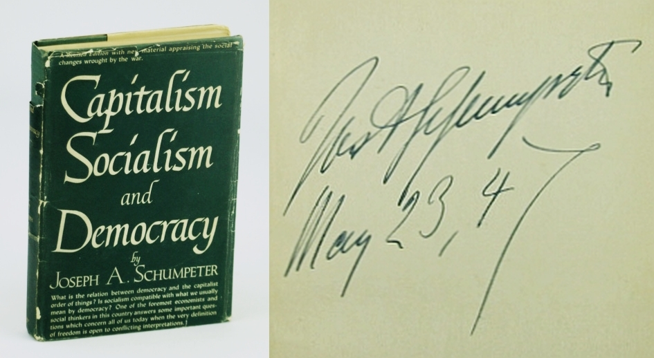 Capitalism, Socialism, and Democracy, Schumpeter, Joseph A. (Signed)