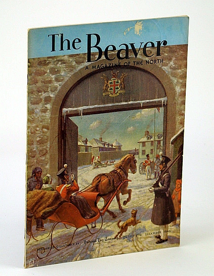 The Beaver, A Magazine of the North, December 1945, Outfit 276 - The Cowichan Sweater / Peter Rindisbacher / McLoughlin's Letters, Scott, A.; Cameron, W.; Wilson, C.; Barbeau, Marius; Ingersoll, W.; Norcross, E. Blanche; De Wet, J.; Webster, J.; MacLeod, M.; Barker, B.; Learmonth, L.; Horner, S.; Anderson, J.