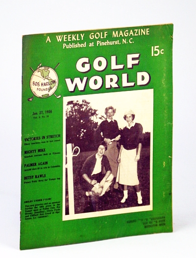 Image for Golf World - A Weekly Golf Magazine, Jan. (January) 27, 1956, Vol. 9, No. 34 - Cover Photo of Pat Devany, Gloria Fecht and Clifford Ann Creed