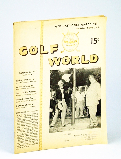 Image for Golf World - A Weekly Golf Magazine, 7 September (Sept.), 1956, Vol. 10, No. 14 - Cover Photo of Dr. John H. Williams Unveiling Hagan Plaque at Oak Hill CC