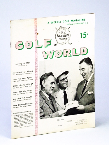 Image for Golf World - A Weekly Golf Magazine, 18 January (Jan.), 1957, Vol. 10, No. 33 - Cover Photo of Tot Heffelfinger, Bernie Swanson and Bill Carlson