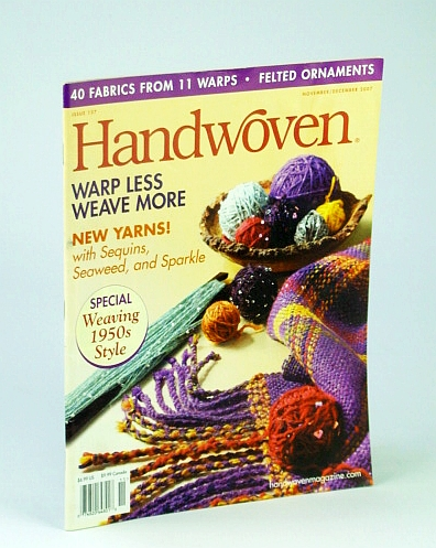 Image for Handwoven (Hand Woven) Magazine, November (Nov.) / December (Dec.) 2007 - 40 Fabrics from 11 Warps