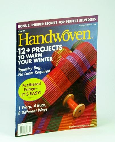 Image for Handwoven (Hand Woven) Magazine, January (Jan.) / February (Feb.) 2008 - Insider Secrets for Perfect Selvedges