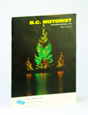 Image for B.C. (British Columbia) Motorist (Magazine), November (Nov.) - December (Dec.), 1964, Vol. 3, No. 6 - B.C. Indian Art / Horne Lake Caves