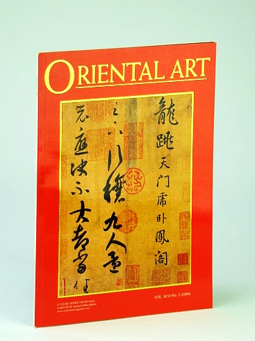 Image for Oriental Art Magazine, Vol XLVI No. 5, 2000 - Special Calligraphy Issue