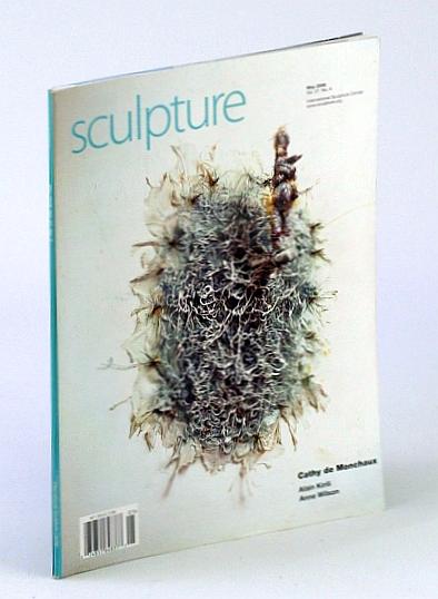 Image for Sculpture Magazine, May 2008, Vol. 27, No. 4 - Cathy De Monchaux