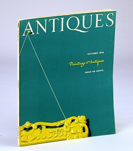 Image for Antiques Magazine, October (Oct.) 1952, Vol. LXII, No. 4 - Paintings and Antiques