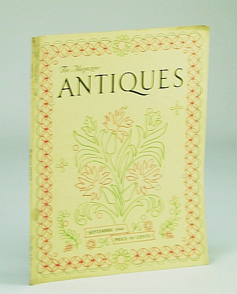The Magazine Antiques, September (Sept.) 1946, Vol. L, No. 3 - The Poker Drawings of Ball-Hughes / Brass Tobacco Boxes, Born, Wolfgang; MacFarlane, Janet R.; Graham, John M. II; Sheehan, Robert S.; Shaw, Charles G.; Cole, Gertrude S.; Lovejoy, E.D.; McClinton, K.M.