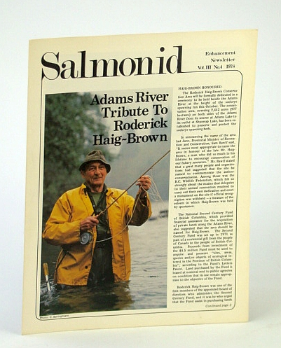 Salmonid Enhancement Newsletter Vol. III No. 4 1978 - Adams River Tribute to Roderick Haig-Brown, Author Not Stated
