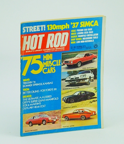 Hot Rod Magazine, October (Oct.) 1974, Multiple Contributors